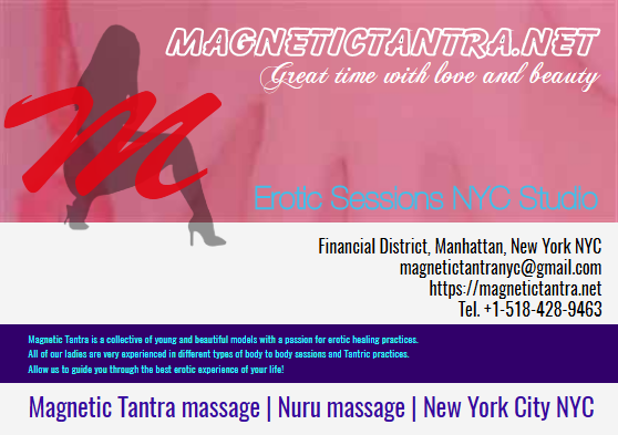 Erotic massage NYC, Tantra Massage NYC, Nuru massage NYC - New York Manhattan
